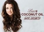 COCONUT OIL: How It Work Wonders For Hair Growth