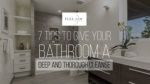 7 tips to give your bathroom a deep and thorough cleanse