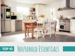 Top 10 household essentials