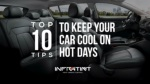 Top 10 tips to keep your car cool on hot days