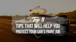 Top 8 Tips That Will Help You Protect Your Car's Paint Job