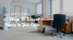 5 Ways To Ensure Privacy In Your Office
