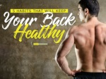5 Habits That Will Keep Your Back Healthy