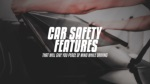 Car Safety Features That Will Give You Peace Of Mind While Driving