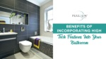 Benefits Of Incorporating High Tech Features Into Your Bathroom