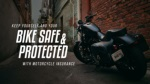 Keep yourself and your bike safe and protected with motorcycle insurance