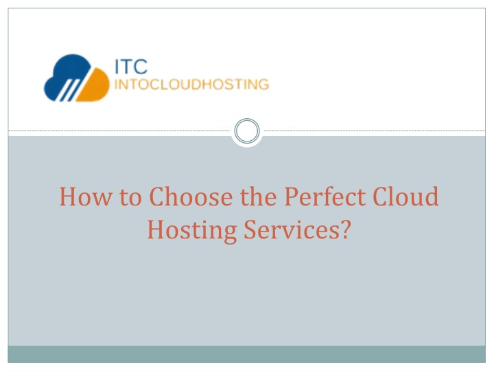 Choose the Perfect Cloud Hosting Services