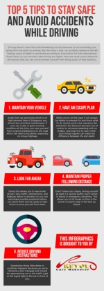 Top 5 Tips To Stay Safe And Avoid Accidents While Driving