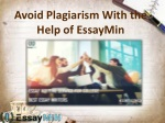 Get EssayMin's Writing Services and Avoid Plagiarism