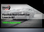 Get Flexible Car Loan with Bad Credit in BC | Instant Approval in minutes
