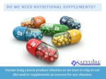 Why do we take nutritional supplements?
