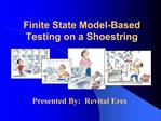 Finite State Model-Based Testing on a Shoestring