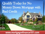 Mortgage Refinance with No Money Down - Know About No Money Down Mortgage Programs