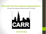 Diversify Your Recruitment Opportunities: Chicago Area Regional Representatives (CARR)