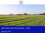 Agriculture and Food Industry in India 2011