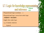 Propositional logic (continue …) Propositional logic versus first-order logic