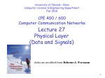 Lecture 27 Physical Layer (Data and Signals)