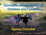 Connecticut Department of Children and Families