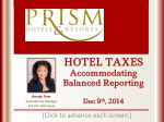 HOTEL TAXES Accommodating Balanced Reporting Dec 9 th , 2014