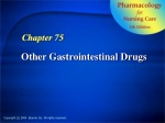 Other Gastrointestinal Drugs