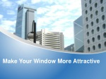 Make Your Window More Attractive