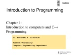 Chapter 1: Introduction to computers and C++ Programming