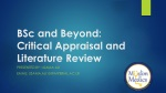 BSc and Beyond: Critical Appraisal and Literature Review