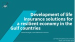 Development of life insurance solutions for a resilient economy in the Gulf countries