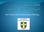 WELCOME to St. Mary's School!
