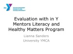 Evaluation with in Y Mentors Literacy and Healthy Matters Program