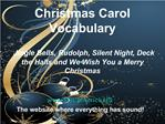 Christmas Carol Vocabulary Jingle Bells, Rudolph, Silent Night, Deck the Halls and We Wish You a Merry Christmas